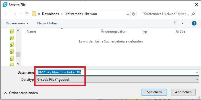 Schritt 12 - Tipp: Speichern Sie die Materialfarbe und Druckdauer im Dateinamen ab
